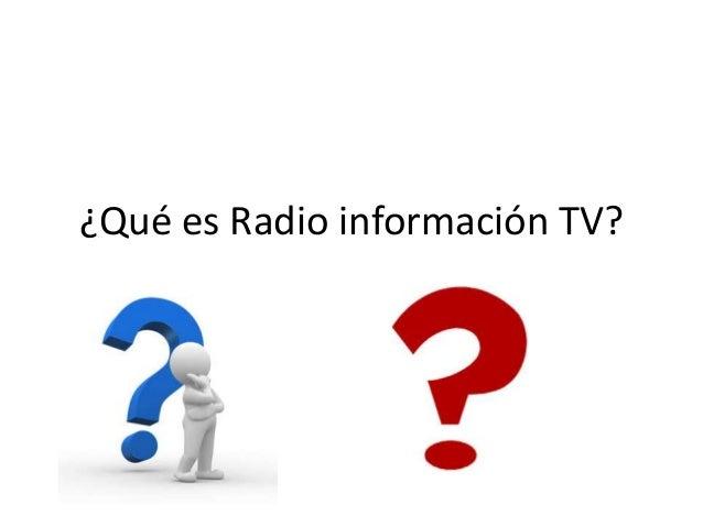 ¿Qué es Radio información TV?