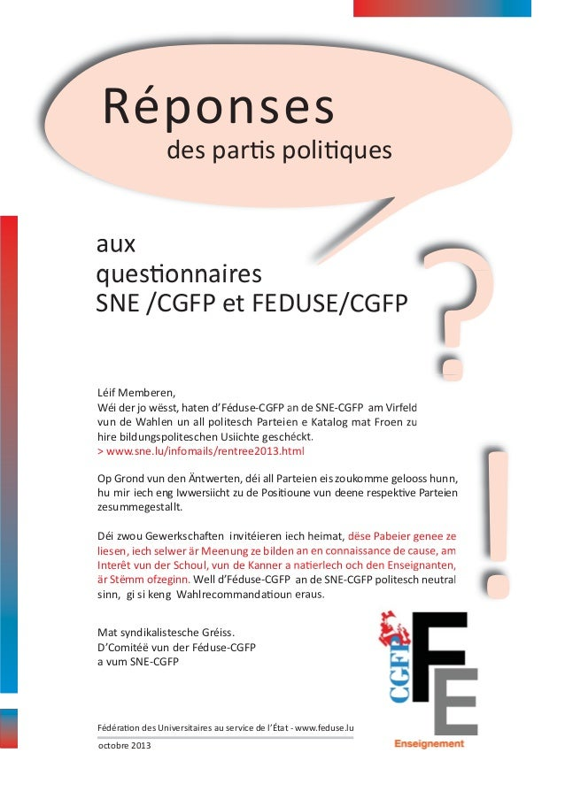 Réponses des partis politiques  aux questionnaires SNE /CGFP et FEDUSE/CGFP  ?  Léif Memberen, Wéi der jo wësst, haten d'F...