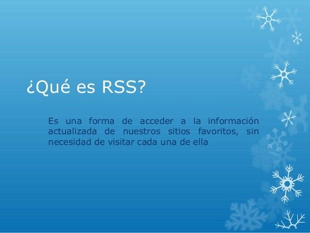 Qué es rss Slide 2