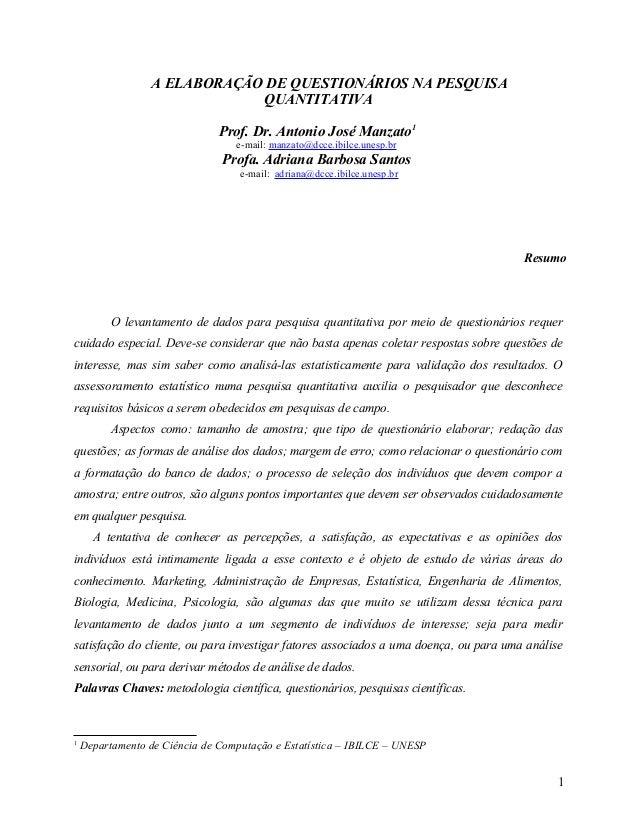 A ELABORAÇÃO DE QUESTIONÁRIOS NA PESQUISA                              QUANTITATIVA                               Prof. Dr...