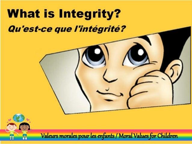 Valeursmorales pour les enfants/ Moral Valuesfor Children
