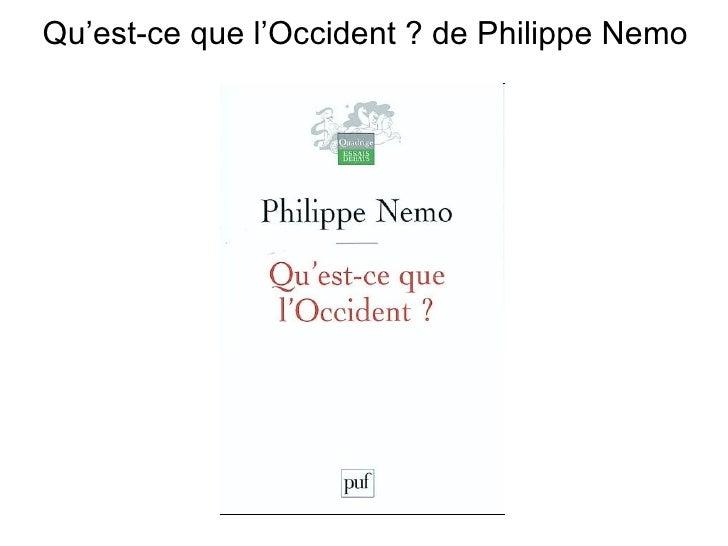 Qu'est-ce que l'Occident ? de Philippe Nemo