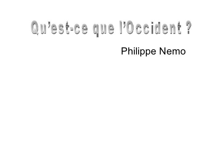 Philippe Nemo Qu'est-ce que l'Occident ?