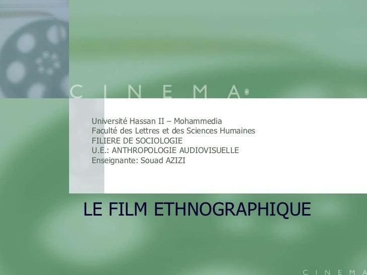 Université Hassan II – MohammediaFaculté des Lettres et des Sciences HumainesFILIERE DE SOCIOLOGIEU.E.: ANTHROPOLOGIE AUDI...