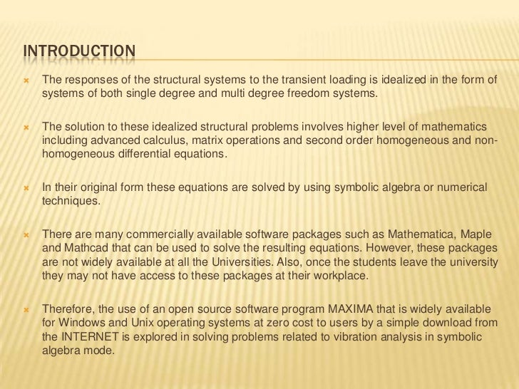 Use of Symbolic Computation is Solving Structural Analysis