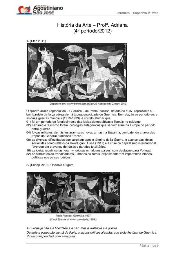 Interbits – SuperPro ® Web                     História da Arte – Profª. Adriana                             (4º período/2...