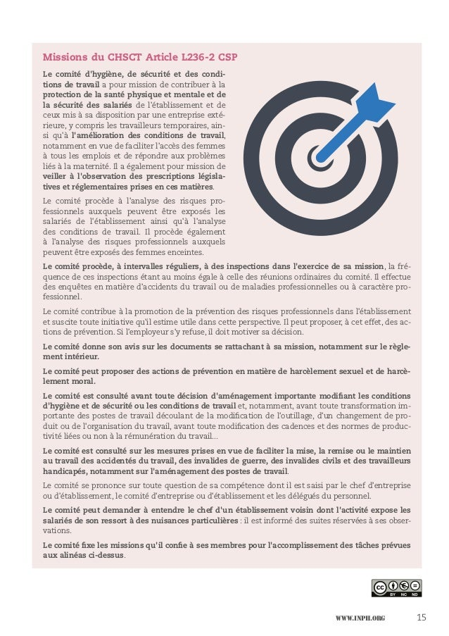 www.inph.org 15 Missions du CHSCT Article L236-2 CSP Le comité d'hygiène, de sécurité et des condi- tions de travail a pou...
