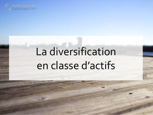 La diversification en classe d'actifs
