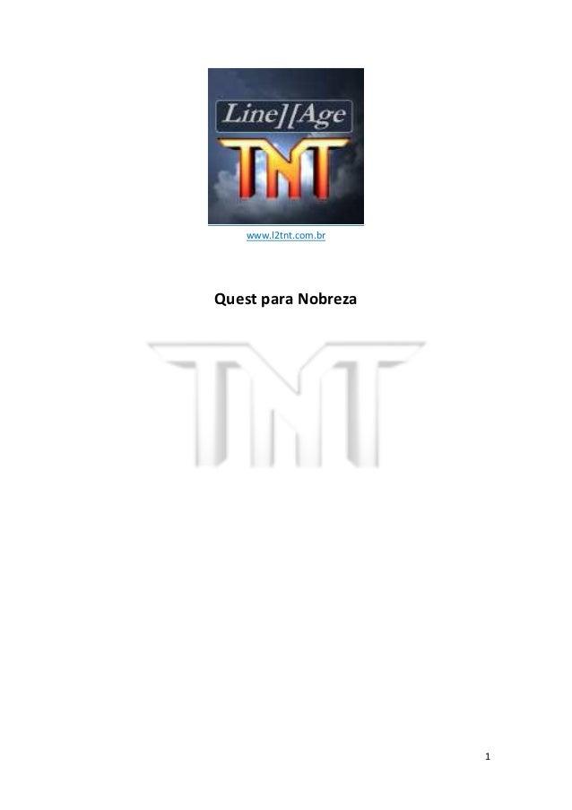 1 www.l2tnt.com.br Quest para Nobreza