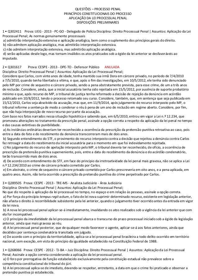 QUESTÕES – PROCESSO PENALPRINCÍPIOS CONSTITUCIONAIS DO PROCESSOAPLICAÇÃO DA LEI PROCESSUAL PENALDISPOSIÇÕES PRELIMINARES1 ...