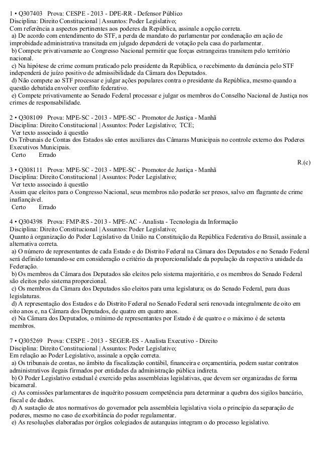 1 • Q307403 Prova: CESPE - 2013 - DPE-RR - Defensor PúblicoDisciplina: Direito Constitucional | Assuntos: Poder Legislativ...