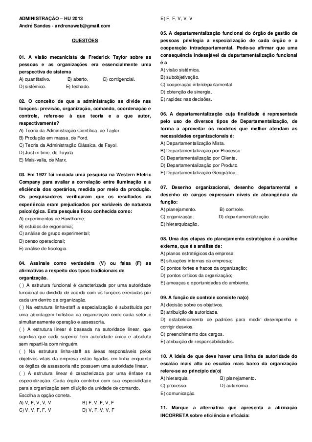 ADMINISTRAÇÃO – HU 2013                                                   E) F, F, V, V, VAndré Sandes - andrenaweb@gmail....