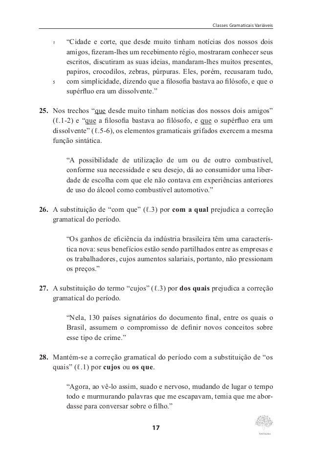 """Marcos Pacco  a) O desenvolvimento do texto permite que o pronome """"se"""" em """"se repelem"""" (ℓ.2) seja retirado e fique apenas ..."""