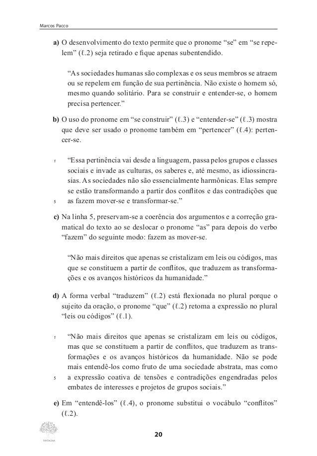 """Classes Gramaticais Variáveis  47. As formas verbais """"Penetra"""" (ℓ.1) e """"Convive"""" (ℓ.6) estão no imperativo afirmativo, que..."""
