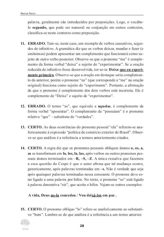 """Classes Gramaticais Variáveis  28. ERRADO. Apesar de """"os quais"""", """"cujos"""" e """"que"""" serem todos pronomes relativos, a substit..."""