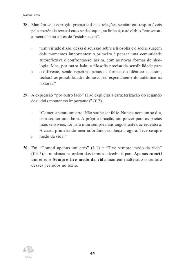 """Classes Gramaticais Invariáveis  não poderia substituir """"As pesquisas"""", pois geraria uma incongruência, um truncamento sin..."""