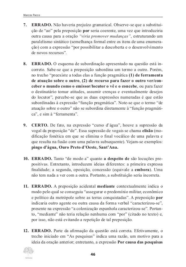 """Classes Gramaticais Invariáveis  25. CERTO. Observe-se que a expressão """"vem sendo publicamente proposto"""" poderia ser inser..."""