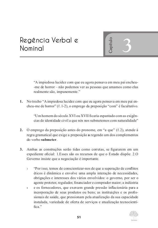 """Regência Verbal e Nominal  18. As formas verbais """"provocou"""" (ℓ.1) e """"é"""" (ℓ.6) são verbos de ligação. 19. Acerca da sintaxe..."""