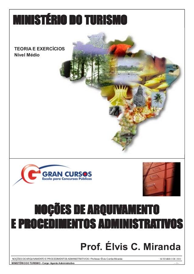 MINISTÉRIO DO TURISMO  TEORIA E EXERCÍCIOS  Nível Médio     NOÇÕES DE ARQUIVAMENTOE PROCEDIMENTOS ADMINISTRATIVOS         ...