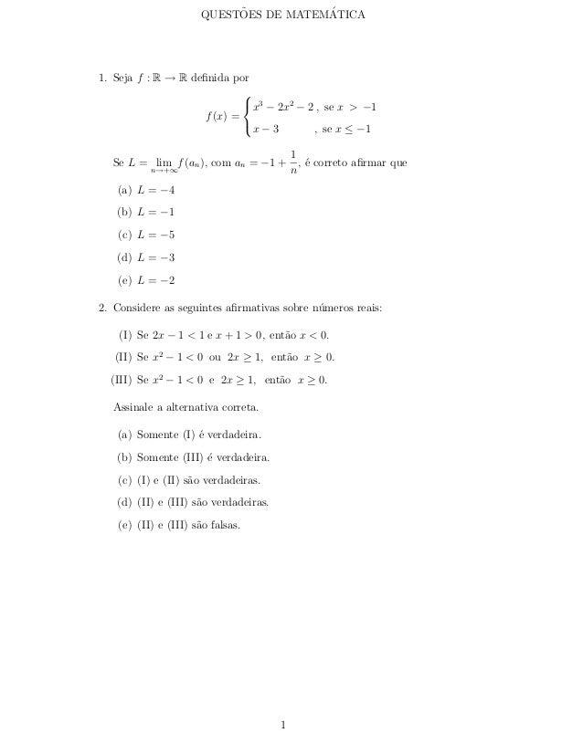 ˜           ´                     QUESTOES DE MATEMATICA1. Seja f : R → R definida por                                    ...