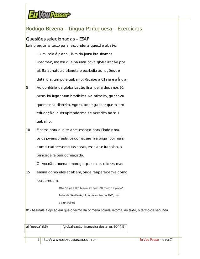 1 http://www.euvoupassar.com.br Eu Vou Passar – e você?Rodrigo Bezerra – Língua Portuguesa – ExercíciosQuestões selecionad...