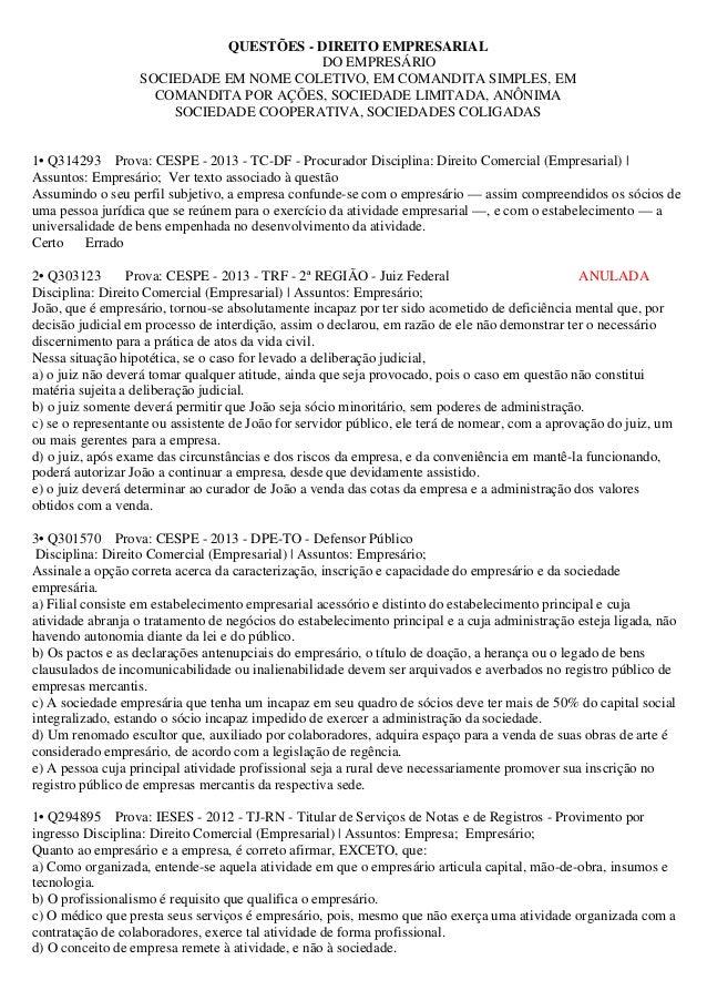 QUESTÕES - DIREITO EMPRESARIAL DO EMPRESÁRIO SOCIEDADE EM NOME COLETIVO, EM COMANDITA SIMPLES, EM COMANDITA POR AÇÕES, SOC...