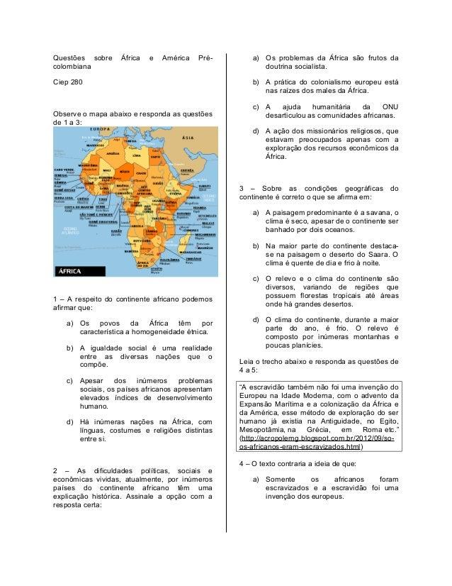 Questões sobre colombiana  África  e  América  Pré-  Ciep 280  Observe o mapa abaixo e responda as questões de 1 a 3:  a) ...