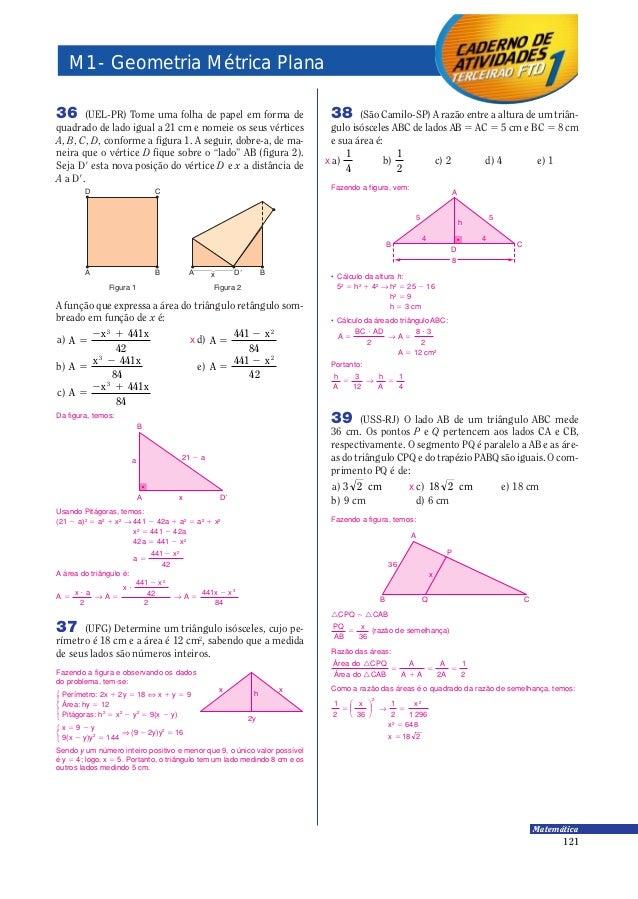 121 Matemática A função que expressa a área do triângulo retângulo som- breado em função de x é: a) A x x = − 03 441 42 d)...