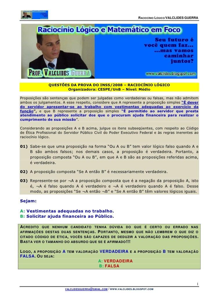 RACIOCÍNIO LÓGICO/VALCLIDES GUERRA               QUESTÕES DA PROVA DO INSS/2008 – RACIOCÍNIO LÓGICO                      O...