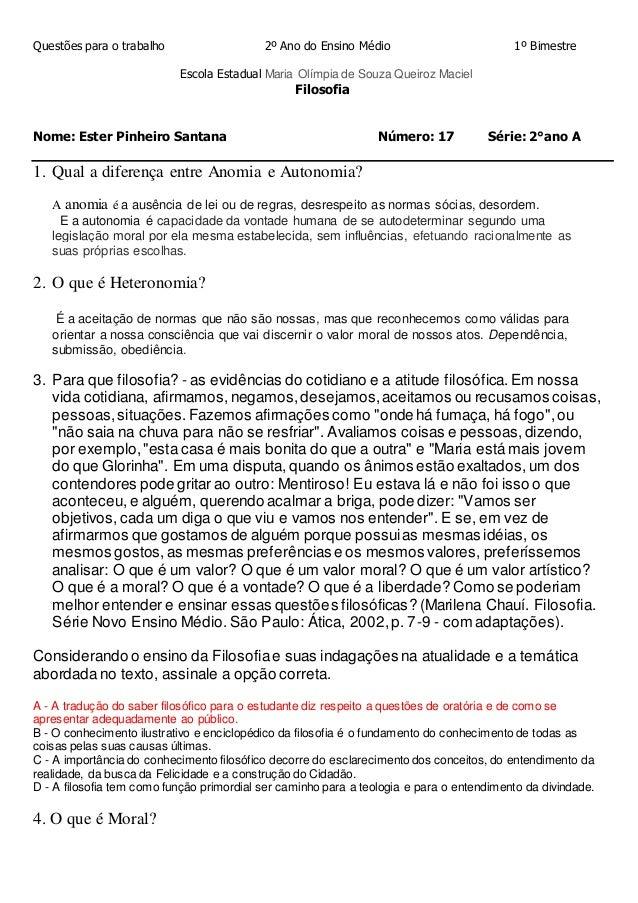 Questões para o trabalho 2º Ano do Ensino Médio 1º Bimestre Escola Estadual Maria Olímpia de Souza Queiroz Maciel Filosofi...