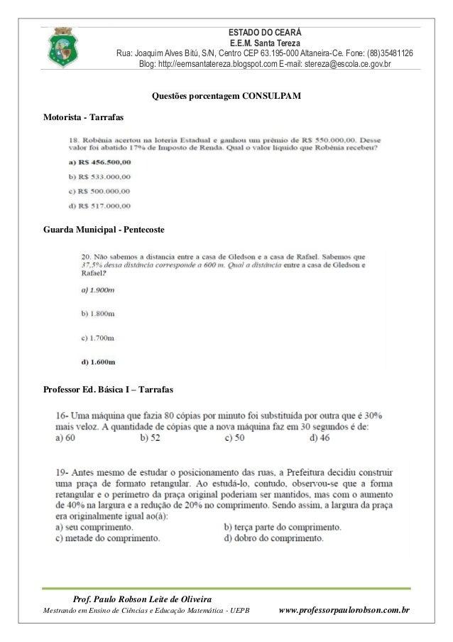 ESTADO DO CEARÁ E.E.M. Santa Tereza Rua: Joaquim Alves Bitú, S/N, Centro CEP 63.195-000 Altaneira-Ce. Fone: (88)35481126 B...
