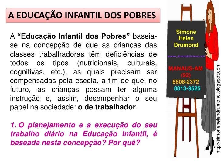 """A EDUCAÇÃO INFANTIL DOS POBRES                                                 SimoneA """"Educação Infantil dos Pobres"""" base..."""
