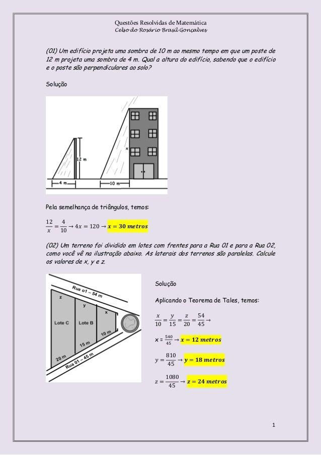 Questões Resolvidas de Matemática Celso do Rosário Brasil Gonçalves  (01) Um edifício projeta uma sombra de 10 m ao mesmo ...