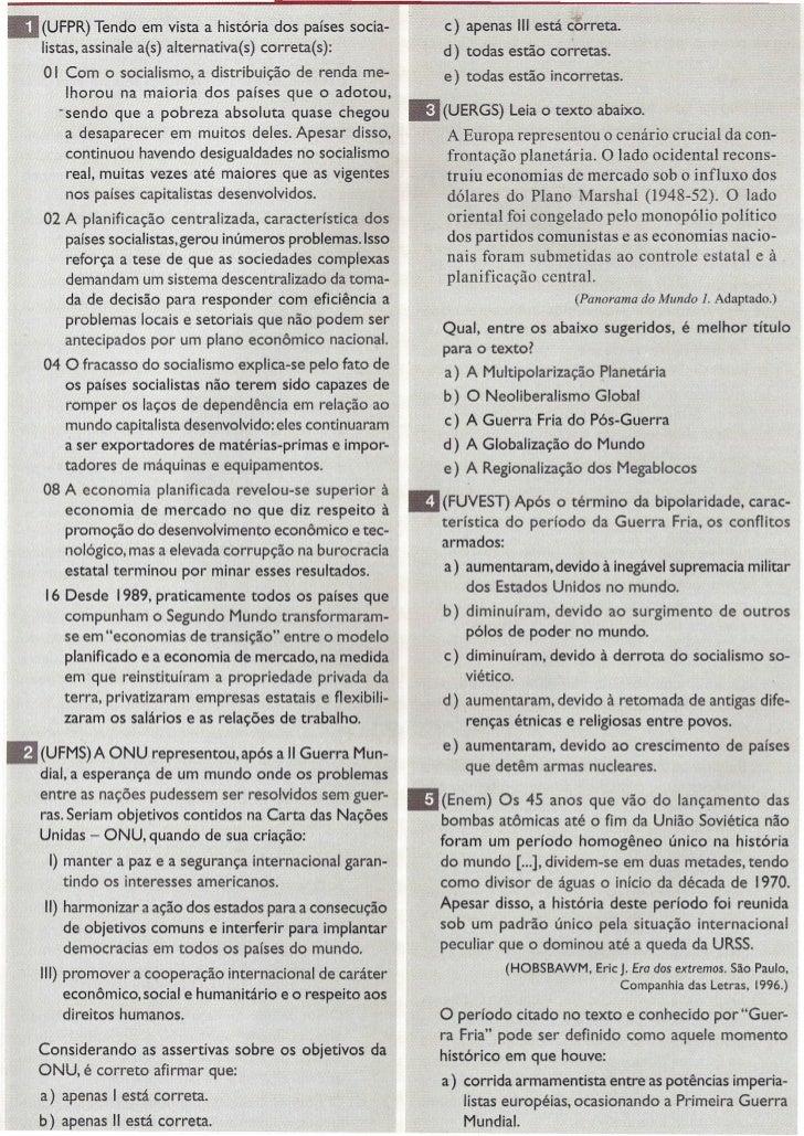 11I (UFPR) Tendo em vista a história        dos países socia-        c) apenas 11I                                        ...