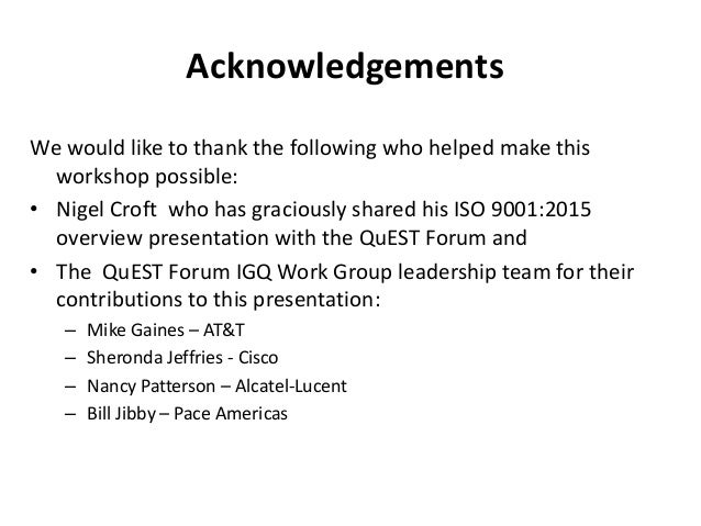 Acknowledgements We would like to thank the following who helped make this workshop possible: • Nigel Croft who has gracio...