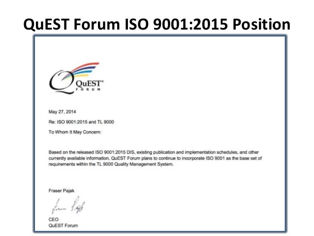 QuEST Forum ISO 9001:2015 Position