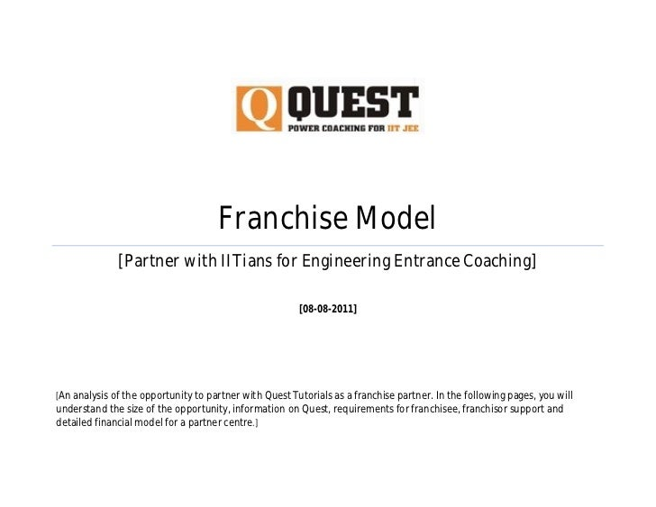 Franchise Model              [Partner with IITians for Engineering Entrance Coaching]                                     ...