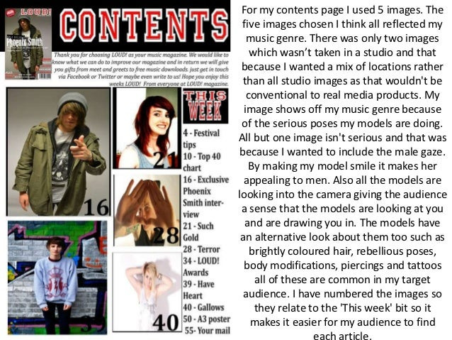 For my contents page I used 5 images. The five images chosen I think all reflected my   music genre. There was only two im...