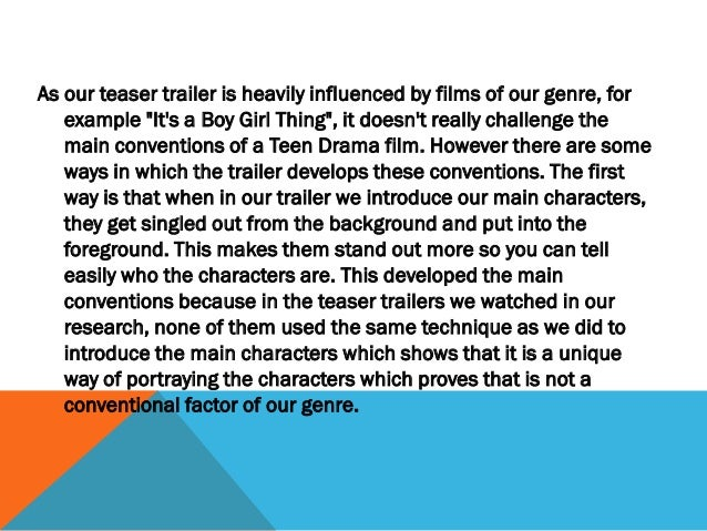 """Another way that our teaser trailer challenges the conventions  of our genre is that in """"Its a Boy Girl Thing"""" the backgro..."""