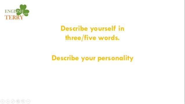 question 14 describe yourself in three words describe your personali