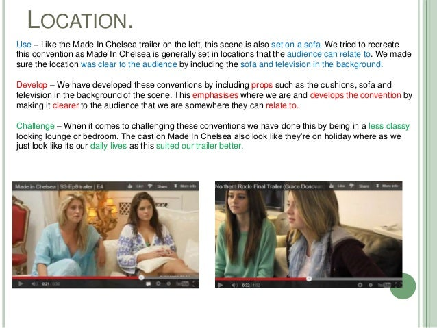 LOCATION.Use – Like the Made In Chelsea trailer on the left, this scene is also set on a sofa. We tried to recreatethis co...
