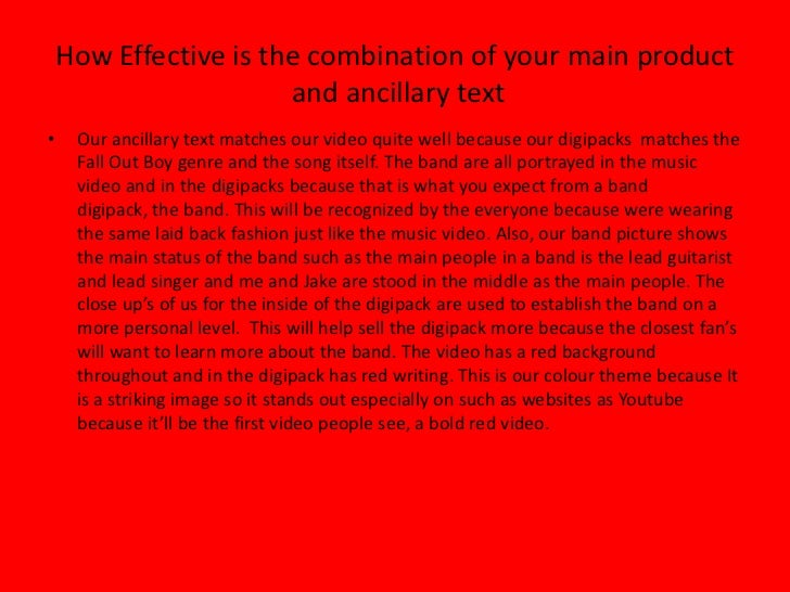 How Effective is the combination of your main product and ancillary text<br />Our ancillary text matches our video quite w...