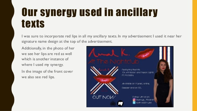 Our synergy used in ancillary texts I was sure to incorporate red lips in all my ancillary texts. In my advertisement I us...