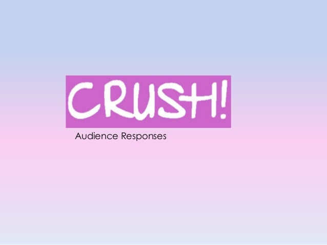 Audience Responses