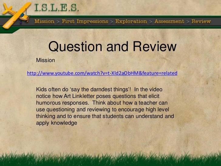 Question and Review   Missionhttp://www.youtube.com/watch?v=t-Xld2aObHM&feature=related   Kids often do ‗say the darndest ...