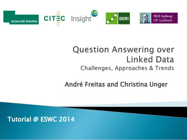 André Freitas and Christina Unger Tutorial @ ESWC 2014