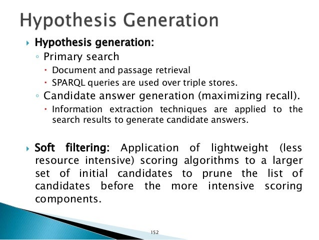 Ferrucci et al. 2010 Question Primary Search Candidate Answer Generation Hypothesis Generation Answer Sources Question & T...