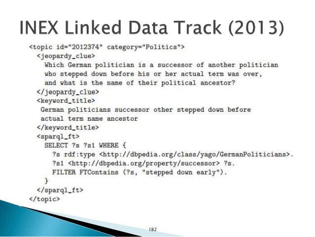 Focuses on entity search over Linked Datasets.  Datasets: ◦ Sample of Linked Data crawled from publicly available sourc...