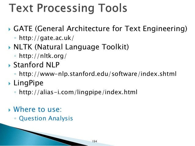  MALT ◦ http://www.maltparser.org/ ◦ Languages (pre-trained): English, French, Swedish  Stanford parser ◦ http://nlp.sta...