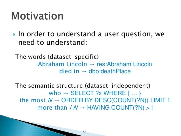  Goal: An approach that combines both an analysis of the semantic structure and a mapping of words to URIs.  Two-step ap...